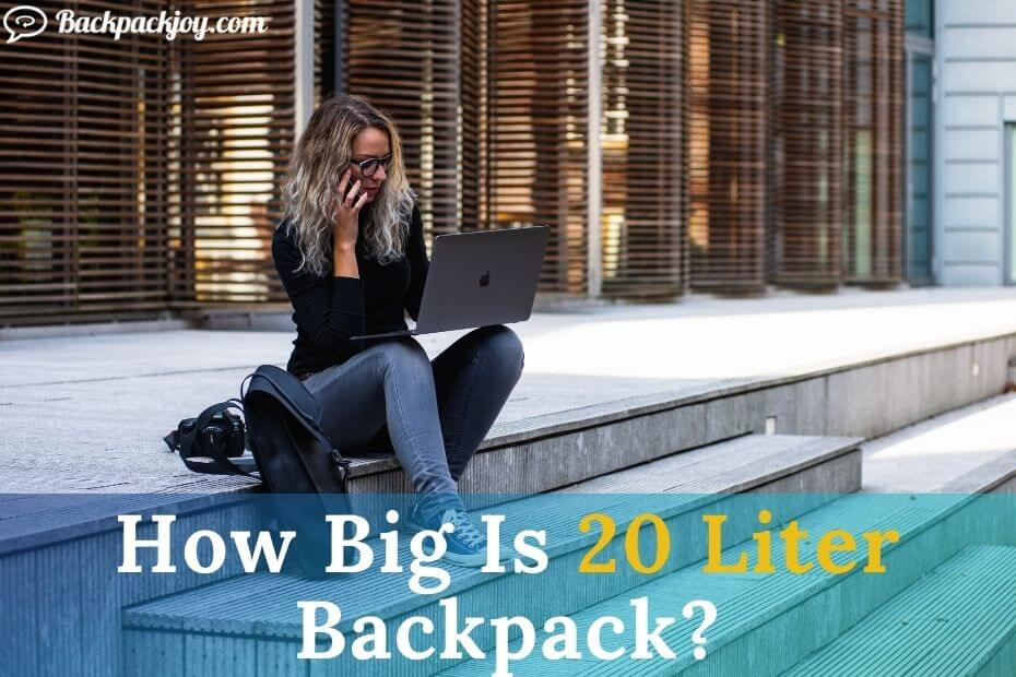 How Big Is A 20 Liter Backpack