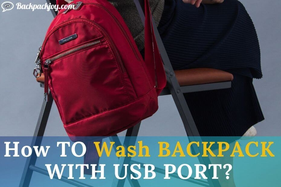 How to wash backpack with USB port