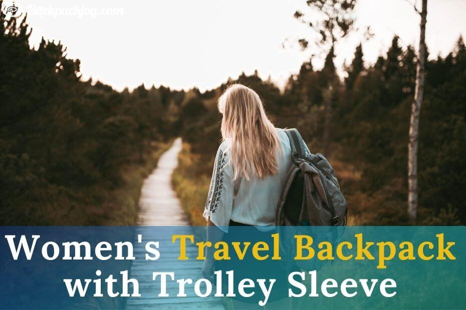 Women's Travel Backpack with Trolley Sleeve
